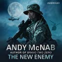 The New Enemy: Liam Scott, Book 3 (       UNABRIDGED) by Andy McNab Narrated by Jack Hawkins