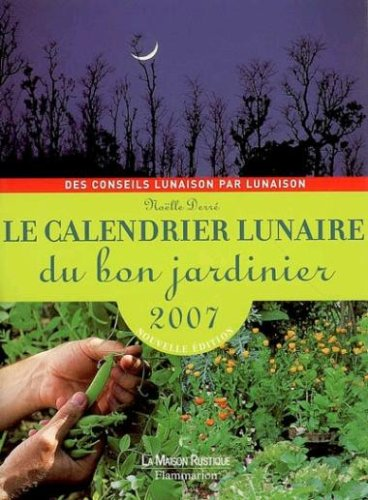 livre le calendrier lunaire du bon jardinier. Black Bedroom Furniture Sets. Home Design Ideas