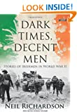 Dark Times, Decent Men: Stories of Irishmen in World War II