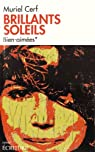 Brillants soleils: Bien-aim�es