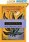 The Four Agreements Companion Book: U...