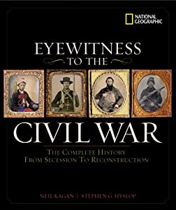 Eyewitness to the Civil War by