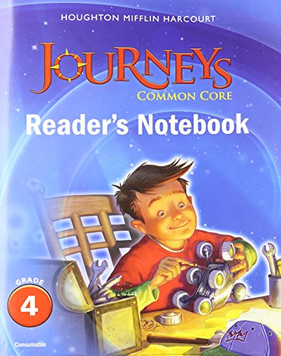 Journeys  Common Core Reader U0026 39 S Notebook Consumable Grade 4
