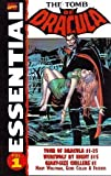 Essential Tomb of Dracula, Vol. 1 (Marvel Essentials) (v. 1) (078510920X) by Wolfman, Marv