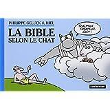 Le Chat T 18 - la Bible Selon le Chat (Intégrale)