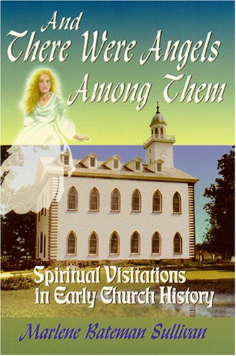 And There Were Angels Among Them Spiritual Visitations in Early Church History088290969X : image
