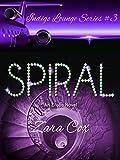 SPIRAL (The Indigo Lounge Series Book 3) (English Edition)
