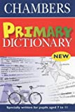 Chambers Primary Dictionary (0550100466) by Chambers