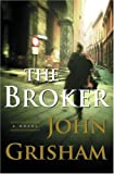The Broker: A Novel (0385510454) by John Grisham