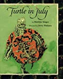 Turtle in July (0027828816) by Singer, Marilyn