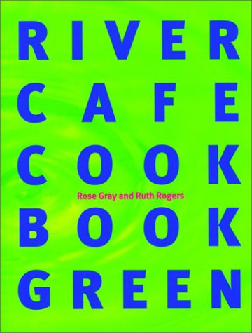 Suchen : The River Cafe Green Cookbook