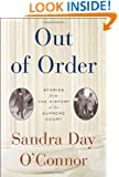 Out of Order: Stories from the History of the Supreme Court