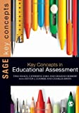 img - for Key Concepts in Educational Assessment (SAGE Key Concepts series) by Tina Isaacs (28-Feb-2013) Paperback book / textbook / text book