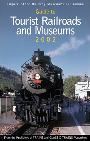 Image for Guide to Tourist Railroads and Museums, 2002 (Empire State Railway Museum's 37th Annual)