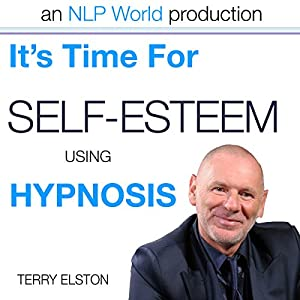 It's Time for Self-Esteem with Terry Elston Speech