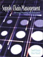 Supply Chain Management Strategy Planning and Operation by Sunil Chopra