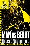 Man vs Beast (CHERUB Series)