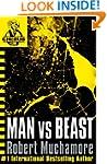 Man vs Beast (CHERUB Series Book 6)