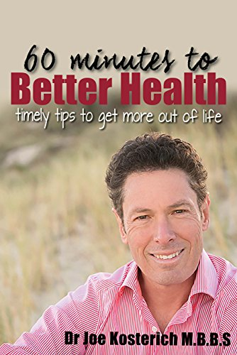 60 minutes to Better Health: timely tips to get more out of life