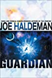 The Guardian (0441009778) by Haldeman, Joe