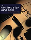 img - for The Manager's Good Study Guide book / textbook / text book