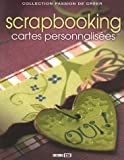 echange, troc EC Consulting, Isa de Belley, Carole Eugene, Florence Codron, Collectif - Scrapbooking : Cartes personnalisées