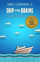 Ship for Brains (Cruise Confidential Book 2)