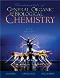 img - for Fundamentals of General, Organic, and Biological Chemistry book / textbook / text book