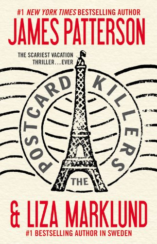 The Postcard Killers by James Patterson, Liza Marklund