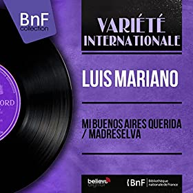 Mi Buenos Aires Querida / Madreselva (feat. J. H. Rys y Su Orquesta) [Mono Version]