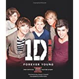One Direction: Forever Young: Our Official X Factor Storyby One Direction