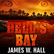 Hell's Bay: A Thorn Mystery | [James W. Hall]