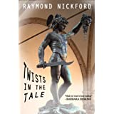Twists in the Tale : Collected ghost stories and psychological suspenseby Raymond Nickford
