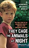 They Cage the Animals at Night (Signet)