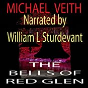 The Bells of Red Glen: Books One and Two | Michael Veith