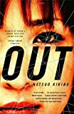 Out: A Novel (1400078377) by Kirino, Natsuo