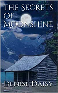 The Secrets Of Moonshine by Denise Daisy ebook deal