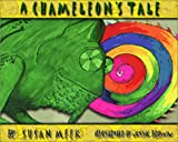 A Chameleon's Tale