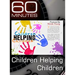 60 Minutes - Children Helping Children