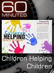 60 Minutes - Children Helping Children