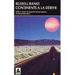 Continents à la dérive - Russel Banks