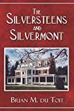 img - for The Silversteens and Silvermont book / textbook / text book