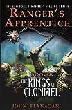 The Kings Of Clonmel (Turtleback School & Library Binding Edition) (Ranger's Apprentice) (0606231536) by Flanagan, John