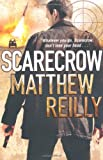 Matthew Reilly Scarecrow (The Scarecrow Series)