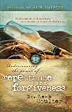 Rediscovering the Power of Repentance and Forgiveness: finding healing and justice for reconcilable and irreconcilable wrongs