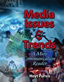 img - for MEDIA ISSUES AND TRENDS: A MASS COMMUNICATION READER book / textbook / text book
