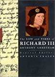 The Life and Times of Richard III (Life & Times Series)