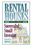 Rental Houses for the Successful Small Investor (0966469100) by Suzanne P. Thomas