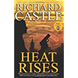 Heat Rises (Nikki Heat) ~ Richard Castle
