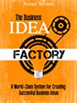 The Business Idea Factory: A World-Cl...